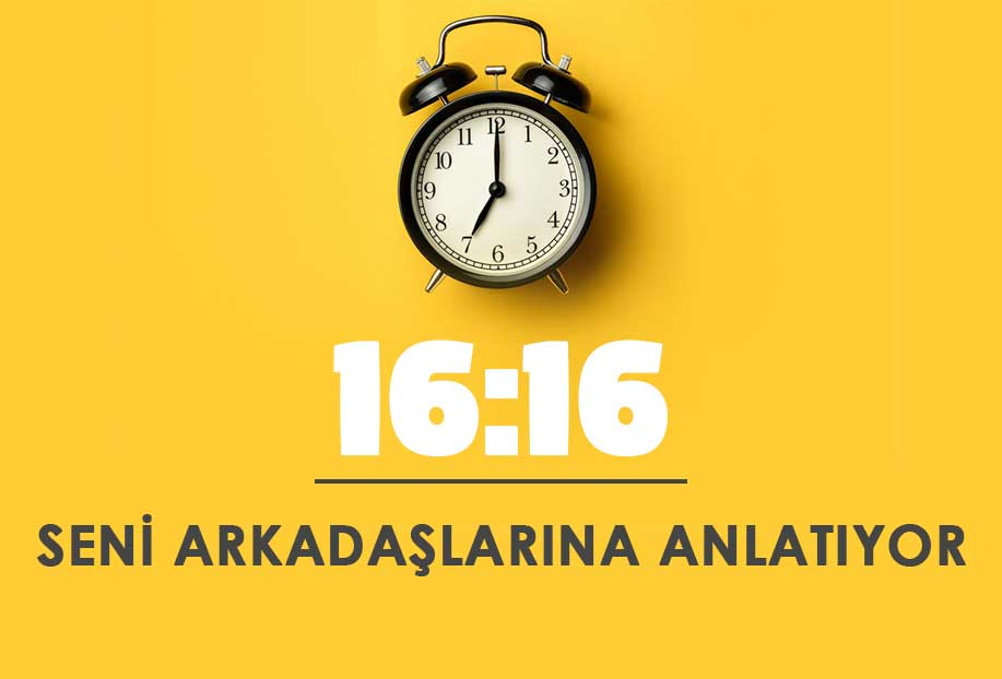 16 16 saat anlamı