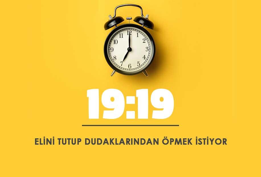 19 19 saat anlamı