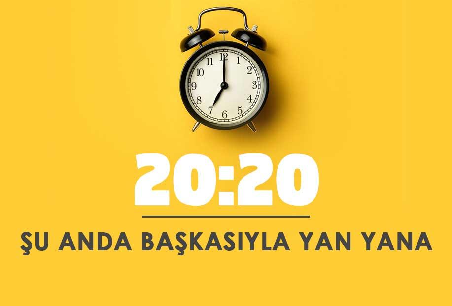 20 20 saat anlamı