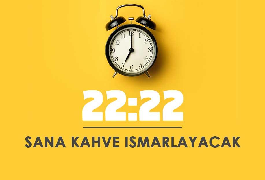 22 22 saat anlamı
