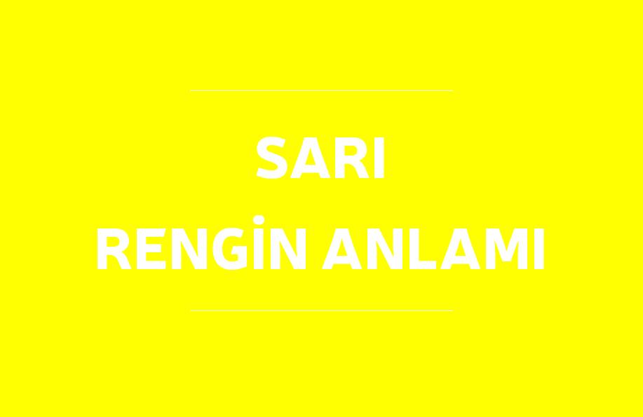 sarı rengin anlamı