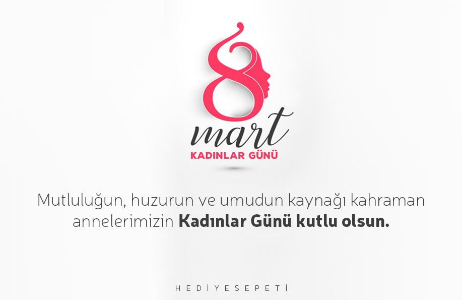 8 mart kadınlar günü mesajları