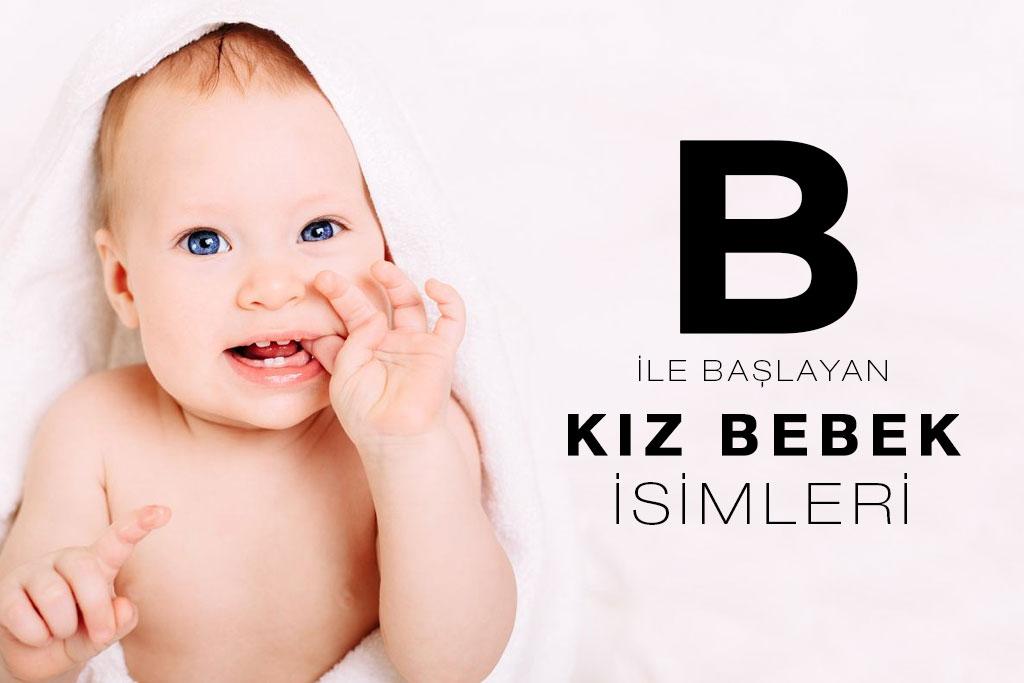 b ile başlayan kız bebek isimleri