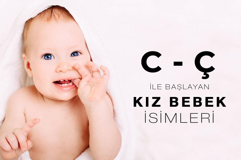 c ile başlayan kız bebek isimleri