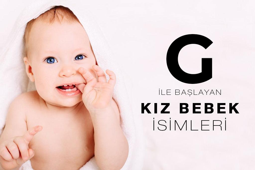 g ile başlayan kız bebek isimleri