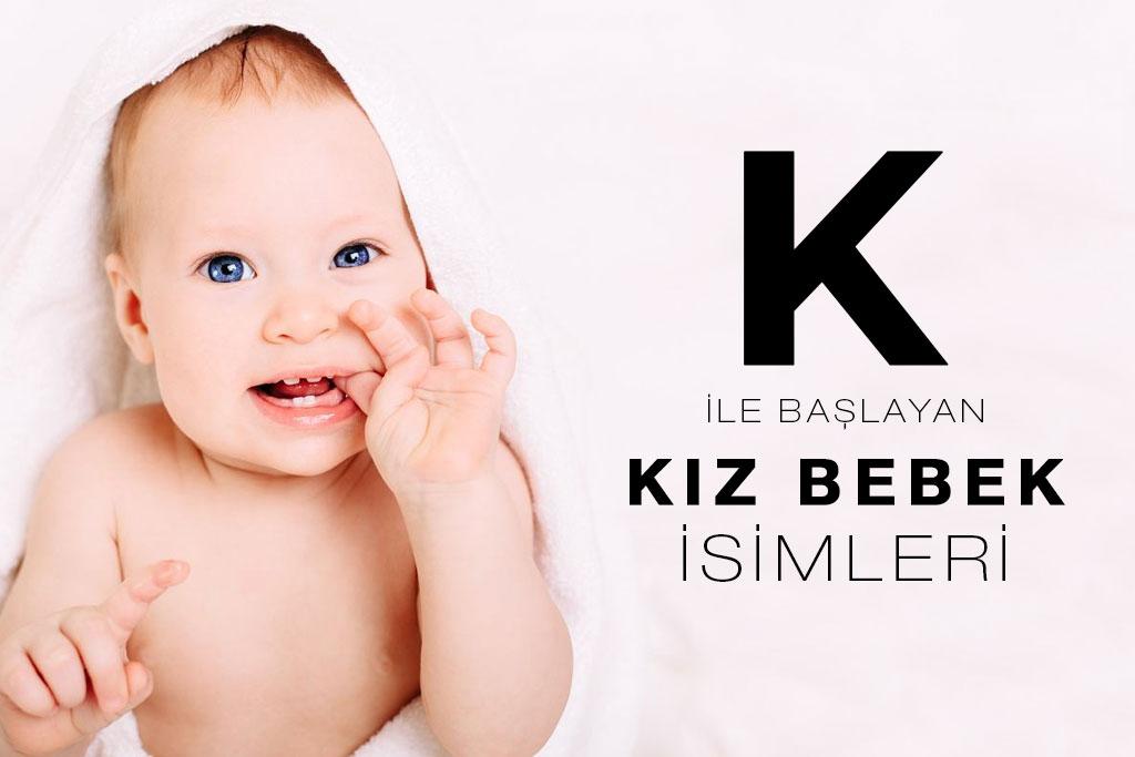 k ile başlayan kız bebek isimleri