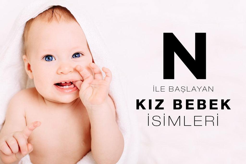 n ile başlayan kız bebek isimleri