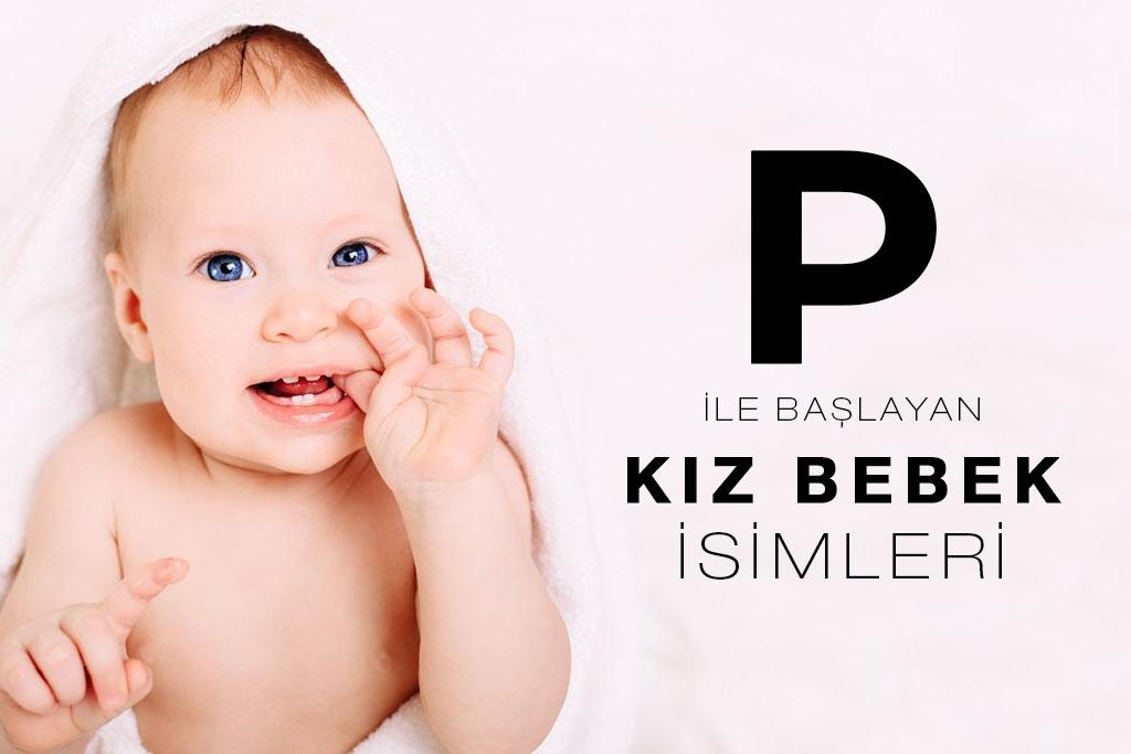 p ile başlayan kız bebek isimleri