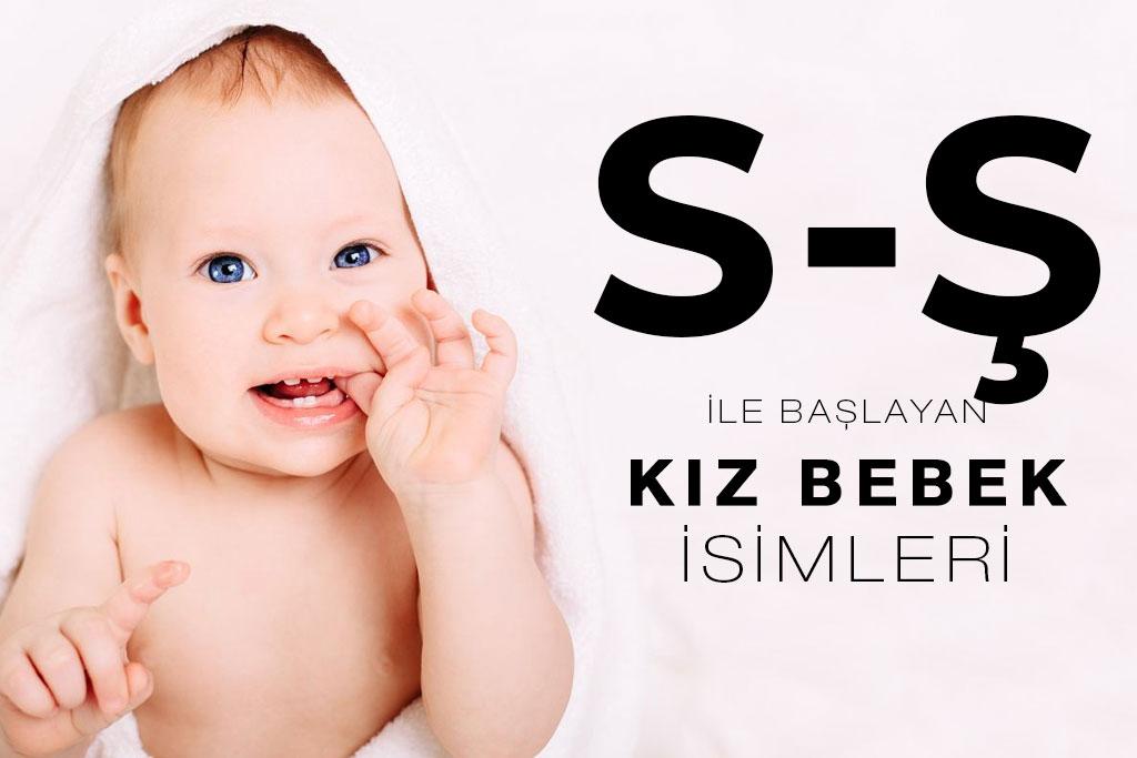 s ş ile başlayan kız bebek isimleri