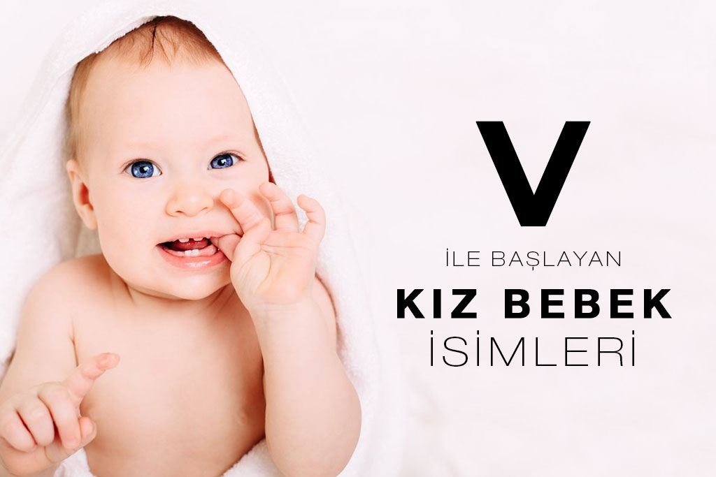 v ile başlayan kız bebek isimleri
